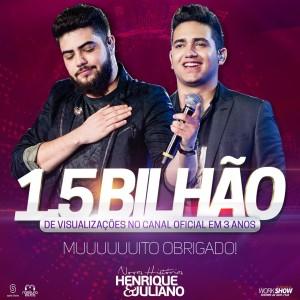 henrique e juliano 1,5 bilhão